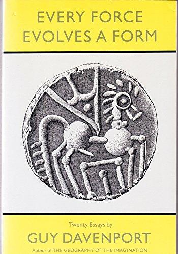 Every Force Evolves a Form: Twenty Essays