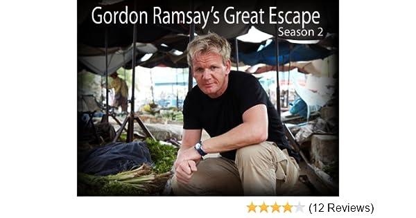 Amazon com: Watch Gordon Ramsay's Great Escape, Season 2