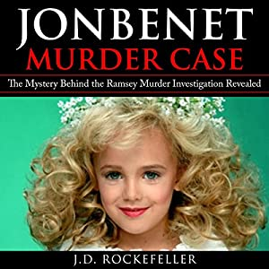 JonBenet Murder Case Audiobook