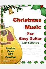 Christmas Music for Easy Guitar with Tablature Paperback
