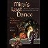 Mira's Last Dance: Penric & Desdemona Book 5