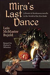 Mira's Last Dance (Penric & Desdemona Book 4)