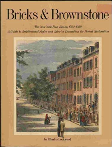 bricks and brownstones the new york house 1783 1929 a guide to