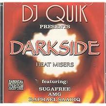 DJ Quik Presents Darkside: Heat Misers