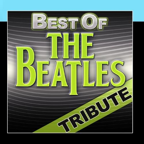 Best Of The Beatles Tribute - 10 Hit Classics
