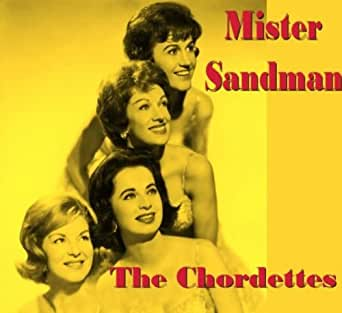mister sandman by the chordettes on amazon music. Black Bedroom Furniture Sets. Home Design Ideas