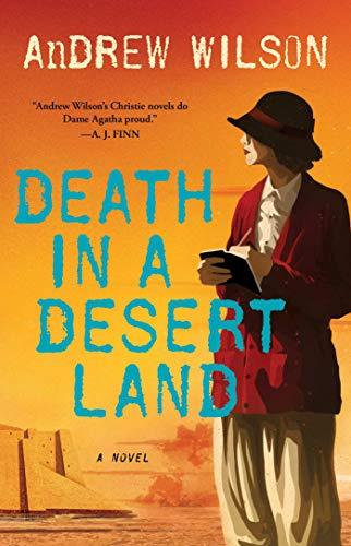Death in a Desert Land: A Novel