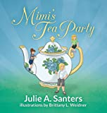 Mimi's Tea Party, Julie Santers, 0988935163