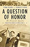 A Question of Honor: The Kosciuszko Squadron: Forgotten Heroes of World War II (Vintage)