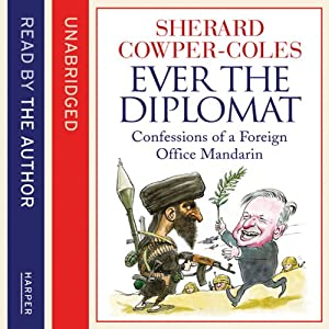 Ever the Diplomat Hörbuch