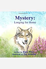 Mystery: Longing For Home (Nature's Garden) Paperback