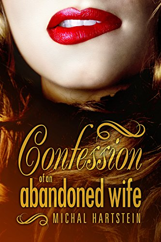Confession of an Abandoned Wife