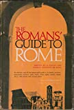 img - for Romans' Guide to Rome, The book / textbook / text book