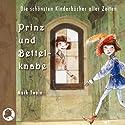 Prinz und Bettelknabe Hörbuch von Mark Twain Gesprochen von: Johannes Steck