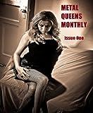 Metal Queens Monthly #1