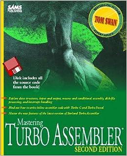 Mastering Turbo Assembler: Amazon.es: Tom Swan: Libros en idiomas extranjeros