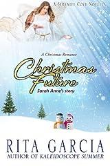 Christmas Future: Sarah Anne's Story Paperback