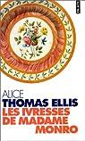 Les ivresses de Madame Monro par Alice Thomas Ellis