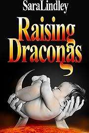 Raising Draconas