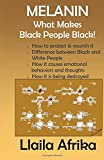 Melanin: What makes Black People Black