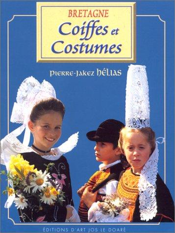 Coiffes et costumes de Bretagne (French