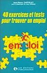 40 EXERCICES ET TESTS POUR TROUVER UN...