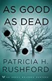 As Good as Dead, Patricia H. Rushford, 0800730755