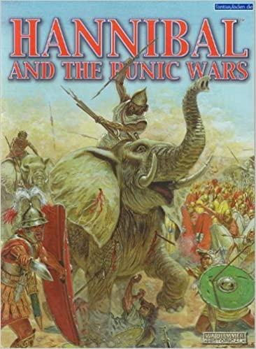 Hannibal and the Punic Wars (Warhammer Historical: Ancient Battles