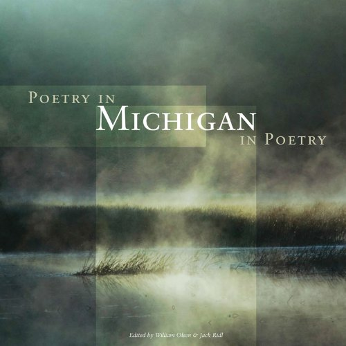 Poetry in Michigan / Michigan in Poetry (Huron River Mist)