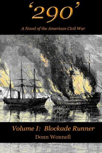Alabama Runner ('290': A Novel of the American Civil War (Volume I: Blockade Runner) (Volume 1))