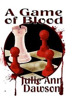 A Game of Blood by [Dawson, Julie Ann]