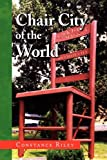 Chair City of the World, Constance Riley, 1436358469
