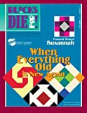 Blocks to Die For!: When Everything Old is New Again (Volume 3)