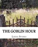 img - for The Goblin Hour book / textbook / text book