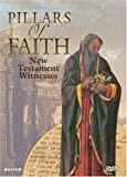 Pillars of Faith - New Testament Witnesses