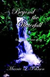 Beyond the Waterfall, Marnie L. Pehrson, 0972975071