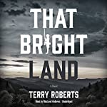 That Bright Land | Terry Roberts
