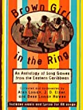 Brown Girl in the Ring, Alan Lomax and J. D. Elder, 0679404538