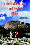 In the Midst of Love and Desires Phase II, Chaka Thomas, 142081432X