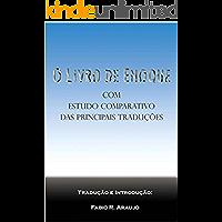 O Livro de Enoque: com estudo comparativo das principais traduções