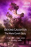 Beyond Laughter: The Marie Corelli Story
