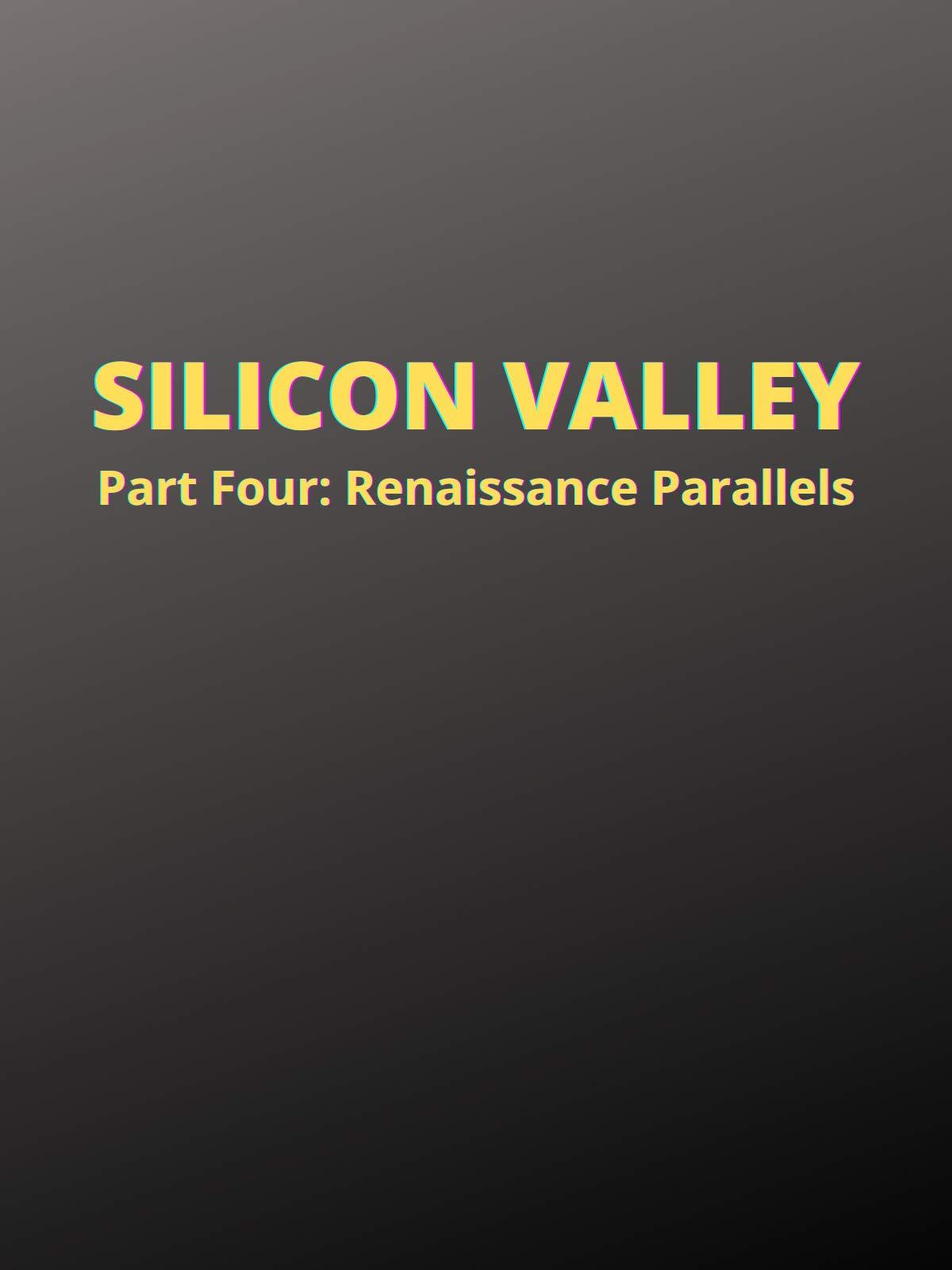 Silicon Valley: Part Four, Renaissance Parallels on Amazon Prime Video UK