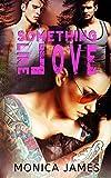 Something Like Love (Something Like Normal Series Book 3)