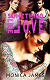 Something Like Love (Something Like Normal Book 3)