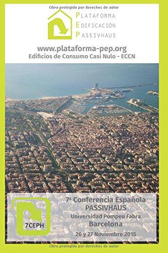 Descargar Libro Libro De Comunicaciones 7a Conferencia Española Passivhaus: Barcelona 2015 Plataforma Edificacion Passivhaus
