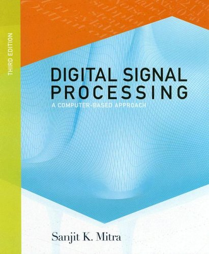 Digital Signal Processing: A Computer-Based Approach with CDROM (McGraw-Hill Series in Electrical and Computer Engineeri