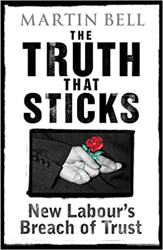 The Truth That Sticks: New Labour's Breach of Trust