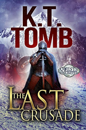 The Last Crusade by [Tomb, K.T.]