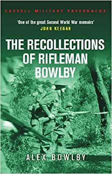 Recollections Of Rifleman Bowlby (Cassell Militarys)