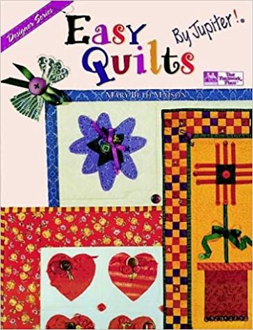 Easy Quilts . . . By Jupiter!